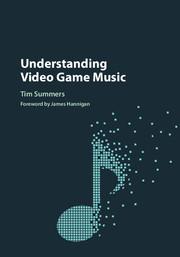 Tim Summers, Understanding Video Game Music « G|A|M|E